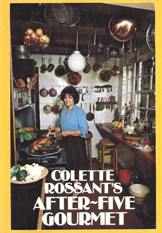 Colette Rossant's After Five Gourmet